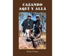 CAZANDO AQUI Y ALLA